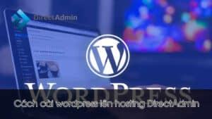 cach-cai-wordpress-len-hosting-directadmin