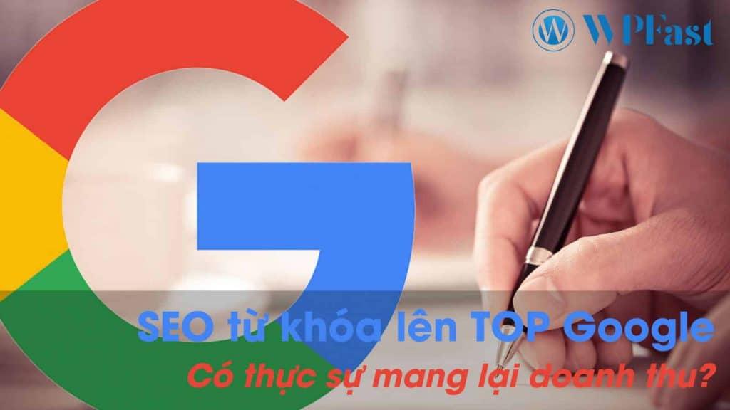 seo-tu-khoa-len-top-google-co-thuc-su-mang-lai-doanh-thu
