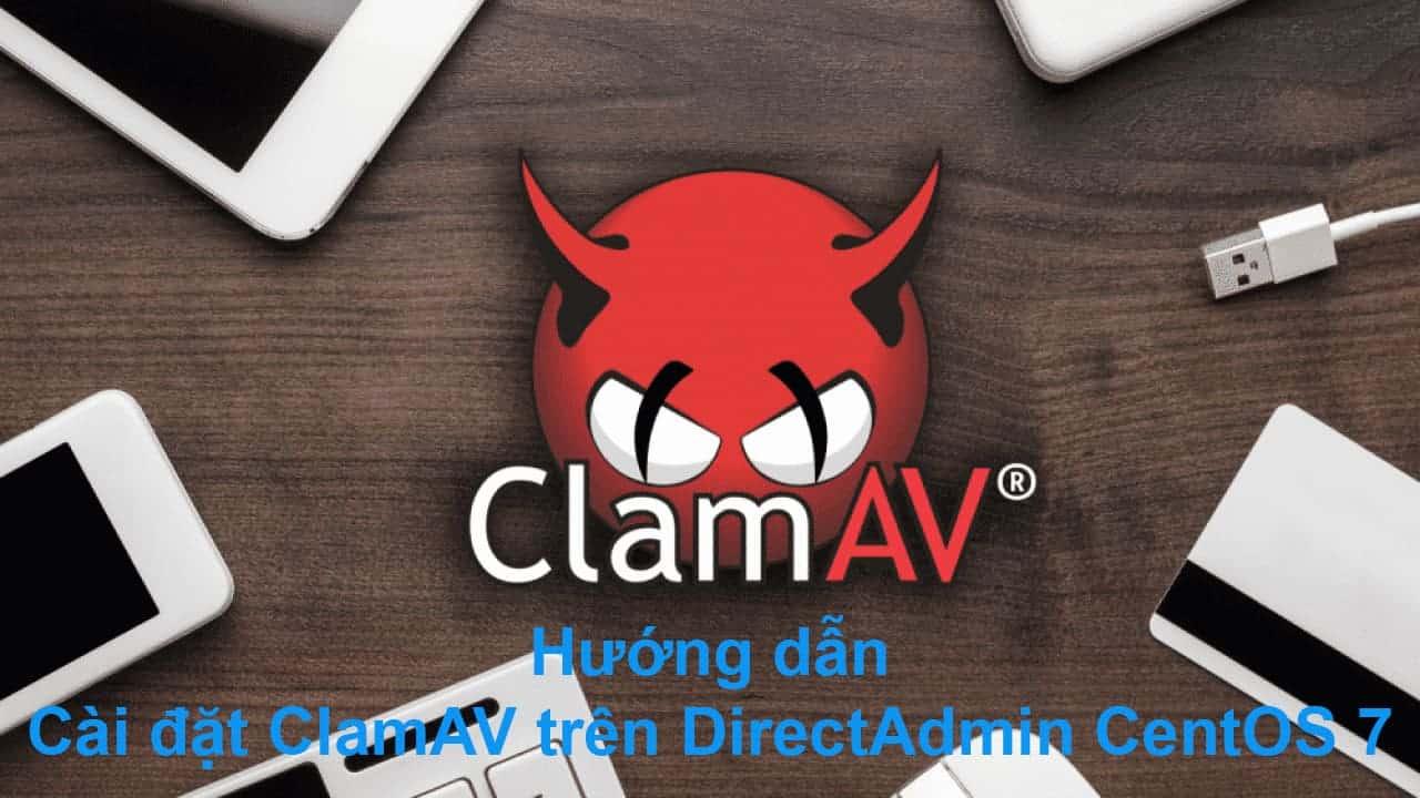 huong-dan-cai-dat-clamav-tren-directadmin-centos-7