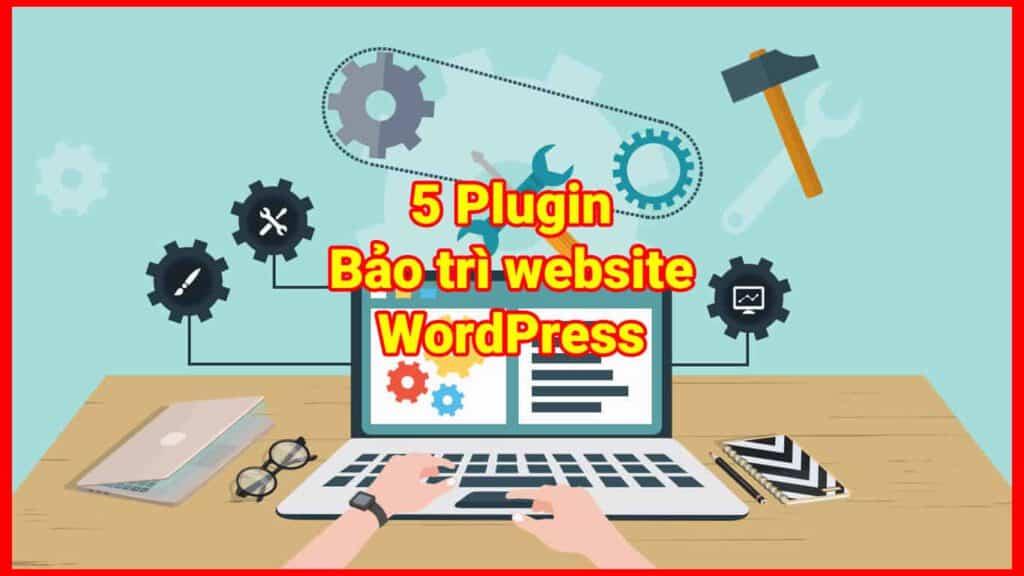 5-plugin-bao-tri-website-wordpress