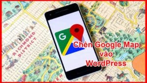 chen-google-map-vao-wordpress
