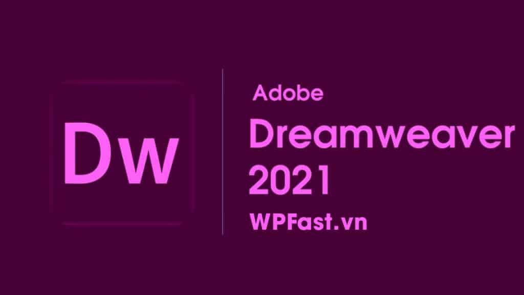 wpfast-adobe-dreamweaver-2021-cho-mac-os